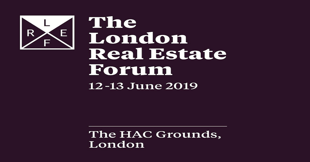 The London Real Estate Forum 2019