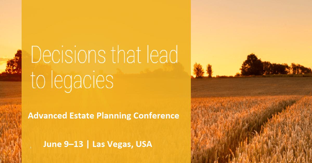 Advanced Estate Planning  Conference 2019