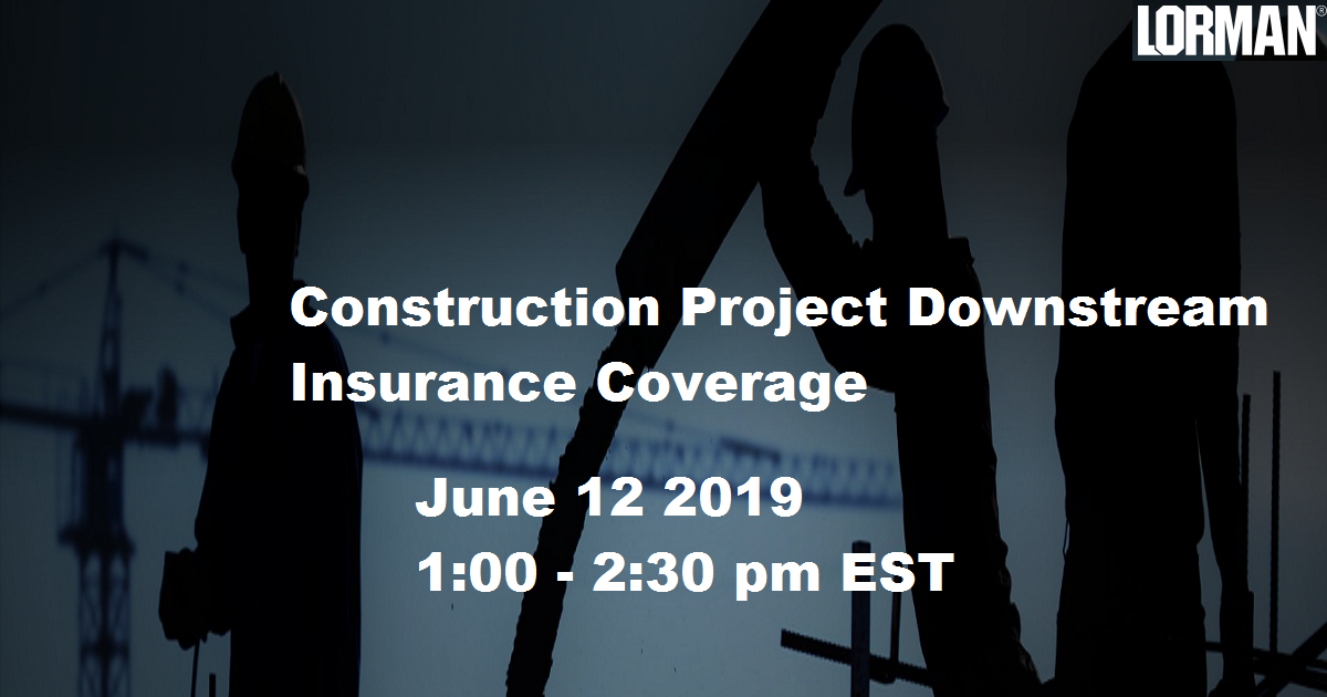 Construction Project Downstream Insurance Coverage