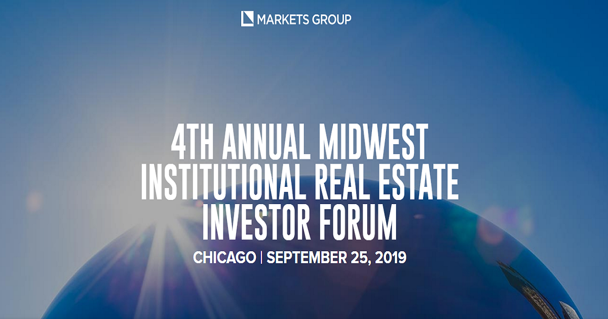 4TH ANNUAL MIDWEST INSTITUTIONAL REAL ESTATE INVESTOR FORUM