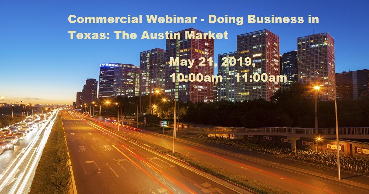 Commercial Webinar - Doing Business in Texas: The Austin Market