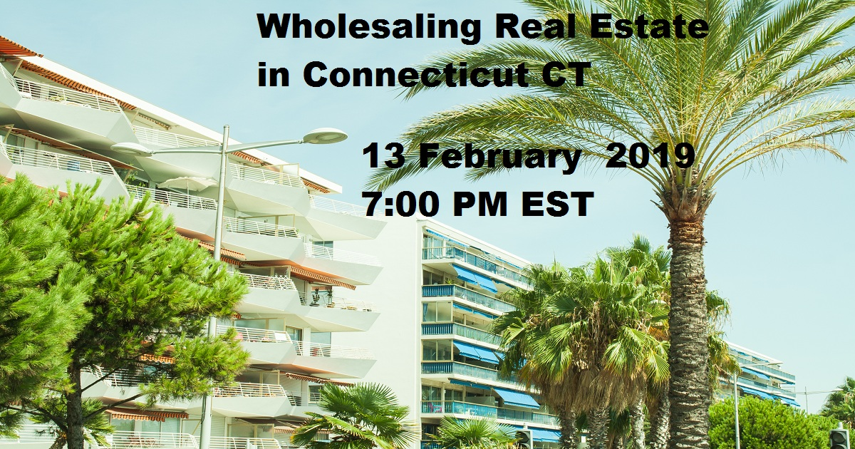 Wholesaling Real Estate in Connecticut CT