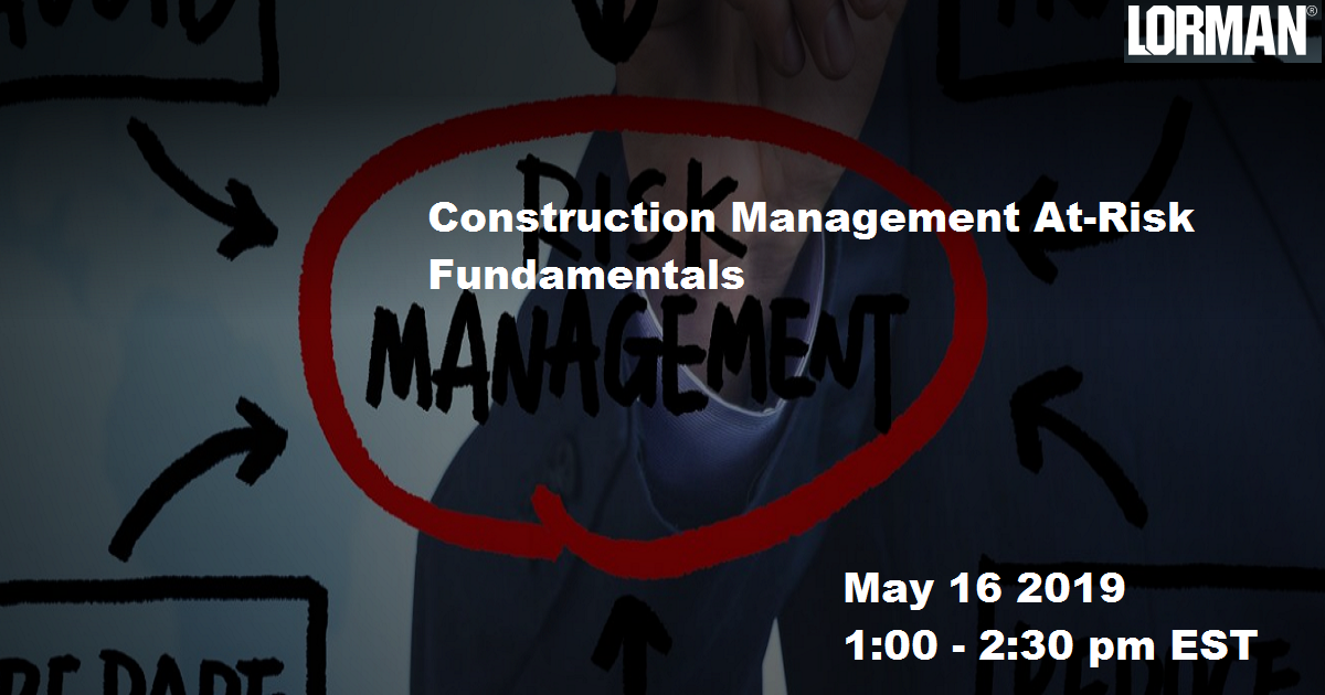 Construction Management At-Risk Fundamentals