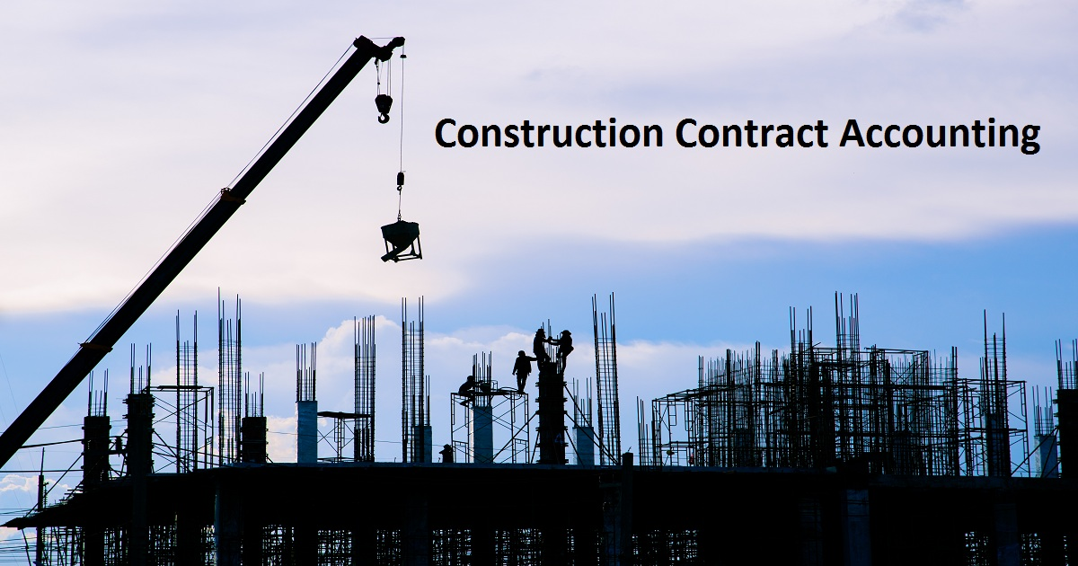 Construction Contract Accounting