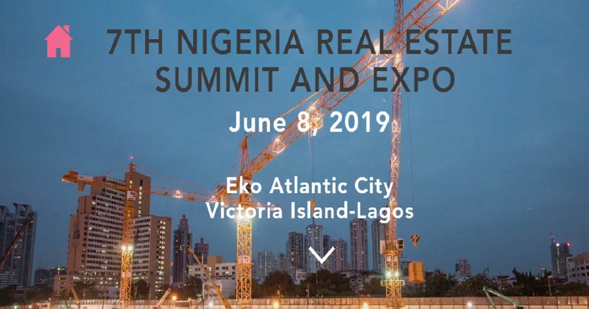 7TH NIGERIA REAL ESTATE SUMMIT AND EXPO