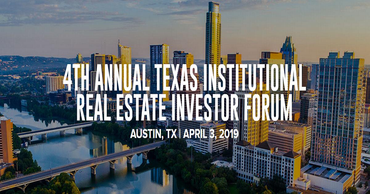 Texas Institutional Real Estate Forum