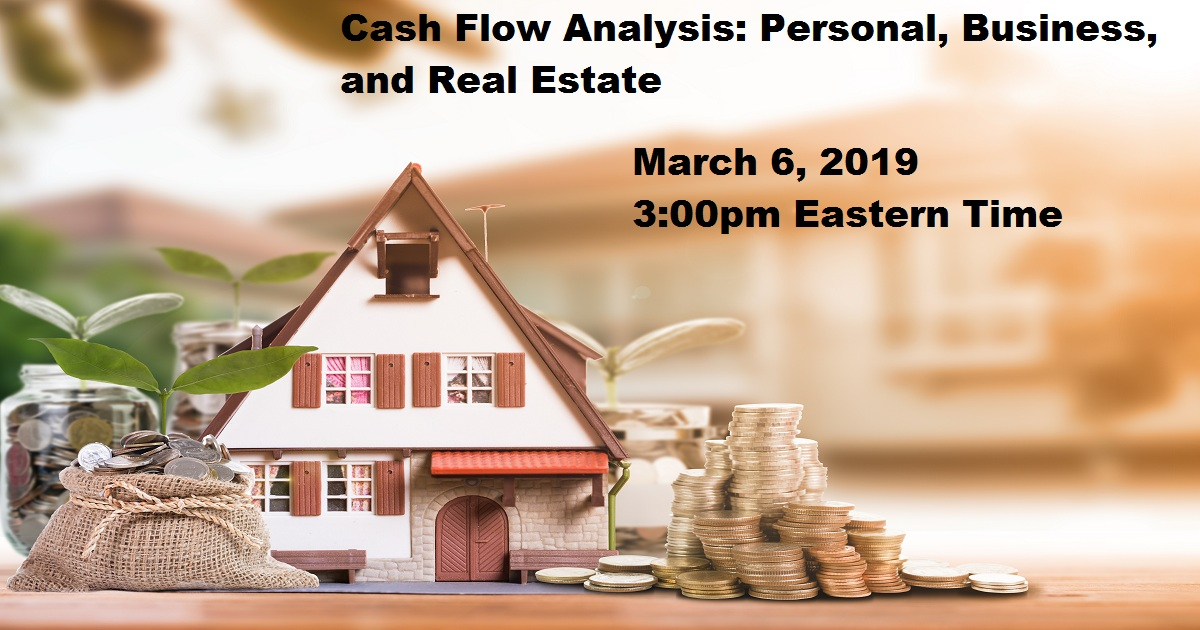 Cash Flow Analysis: Personal, Business, and Real Estate
