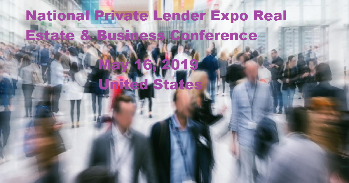 National Private Lender Expo Real Estate & Business Conference