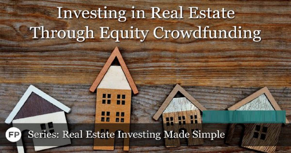 Investing in Real Estate through Equity Crowdfunding