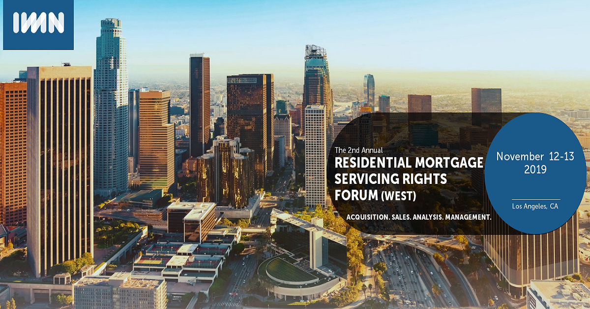 2nd Annual THE RESIDENTIAL MORTGAGE SERVICING RIGHTS FORUM