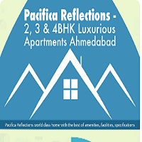 PACIFICA REFLECTIONS – 2, 3 & 4BHK LUXURIOUS APARTMENTS AHMEDABAD