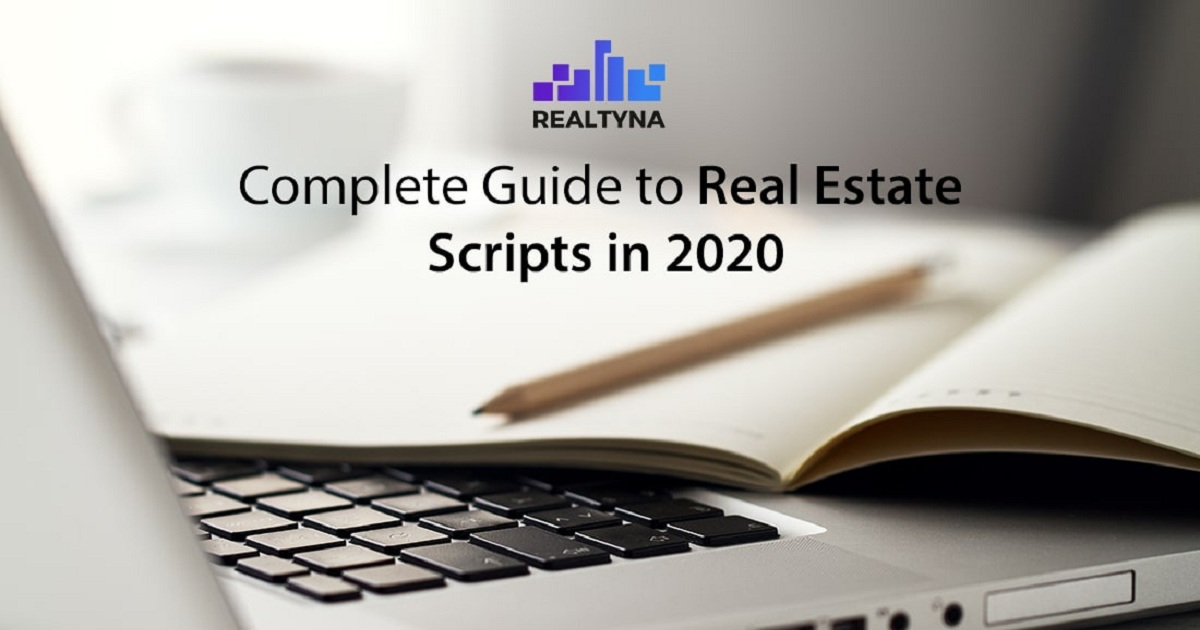 COMPLETE GUIDE TO REAL ESTATE SCRIPTS IN 2020