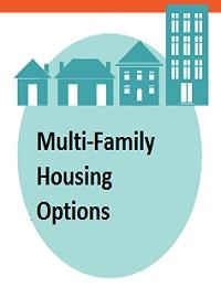 MULTI-FAMILY HOUSING OPTIONS